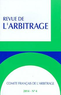 Revue de l'arbitrage, 2014 N°4