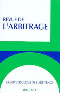 Revue de l'arbitrage, 2015 N°1
