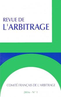 Revue de l'arbitrage, 2016 N°1
