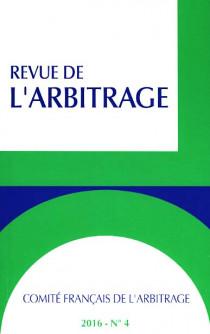 Revue de l'arbitrage, 2016 N°4