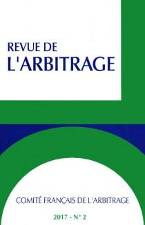 Revue de l'arbitrage, 2017 N°2