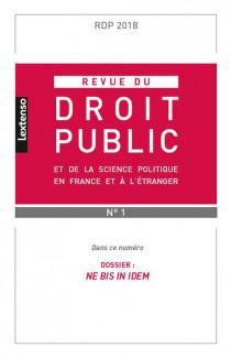 Revue du droit public de la science politique en France et à l'étranger, janvier-février 2018 N°1