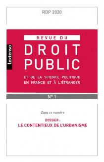 Revue du droit public de la science politique en France et à l'étranger, janvier-février 2020 N°1