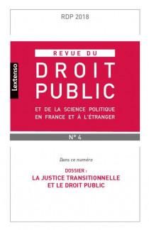 Revue du droit public de la science politique en France et à l'étranger, juillet-août N°4-2018