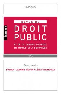 Revue du droit public de la science politique en France et à l'étranger, septembre-octobre 2020 N°5