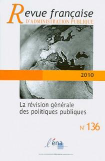 Revue française d'administration publique 2010 N°136