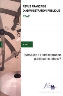 Revue Française d'Administration Publique, 2019 N°170