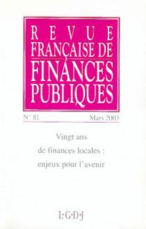Revue Française de Finances Publiques, mars 2003 N°81