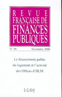Revue Française de Finances Publiques, novembre 2006 N°96