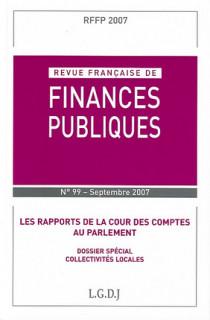 Revue Française de Finances Publiques, septembre 2007 N°99