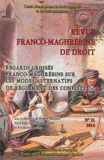 Revue franco-maghrébine de droit, 2014 N°21