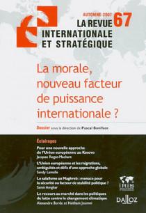 Revue internationale et stratégique, automne 2007 N°67