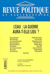 Revue politique et parlementaire, 109e année, avril-juin 2007 N°1043