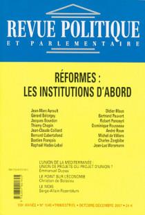 Revue politique et parlementaire, 109e année, octobre-décembre 2007 N°1045