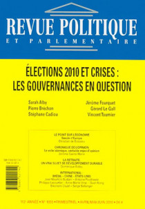 Revue politique et parlementaire, 112e année, avril-mai-juin 2010 N°1055