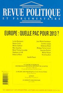 Revue politique et parlementaire, 112e année, octobre-décembre 2010 N°1057 - Inclus : les partenaires de la France (2 volumes)