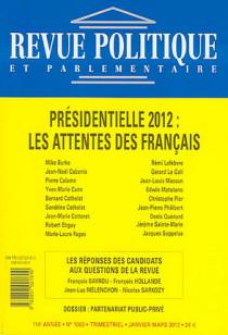 Revue politique et parlementaire, 114e année, janvier-mars 2012