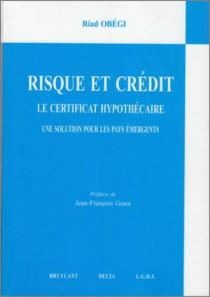 Risque et crédit - Le certificat hypothécaire