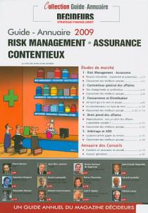 Risque management, assurance, contentieux - Guide-annuaire 2009
