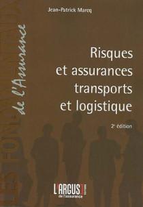 Risques et assurances transports et logistique