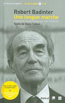 Robert Badinter : une longue marche (1 livre + 1 CD)