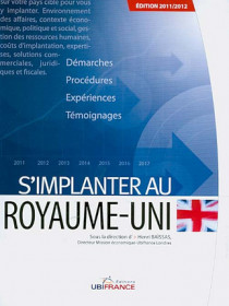 S'implanter au Royaume-Uni - Edition 2011-2012