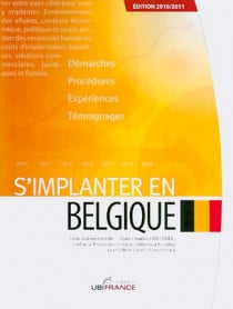 S'implanter en Belgique - Edition 2010-2011