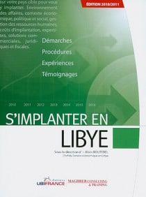S'implanter en Libye - Edition 2010-2011