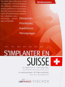 S'implanter en Suisse - Edition 2010-2011