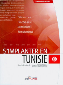 S'implanter en Tunisie - Edition 2010-2011
