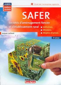SAFER : Sociétés d'aménagement foncier et d'établissement rural