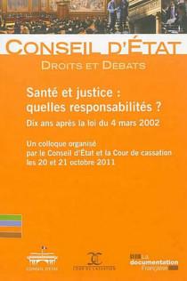 Santé et justice : quelles responsabilités ?
