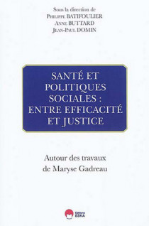 Santé et politiques sociales : entre efficacité et justice