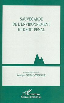 Sauvegarde de l'environnement en droit pénal