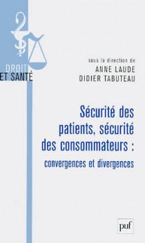 Sécurité des patients, sécurité des consommateurs