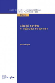 Sécurité maritime et droit de l'Union européenne