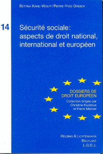Sécurité sociale : aspects de droit national, international et européen