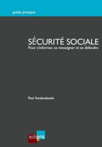Sécurité sociale - Pour s'informer, se renseigner et se défendre