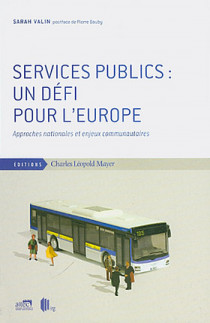 Services publics : un défi pour l'Europe