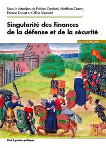 Singularités des finances de la défense et de la sécurité