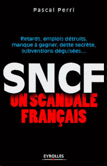 SNCF : un scandale français