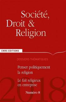 Société, Droit & Religion, 2018 N°8