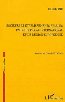 Sociétés et établissements stables en droit fiscal international et de l'Union européenne