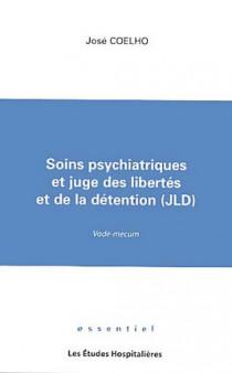 Soins psychiatriques et juge des libertés et de la détention (JLD)