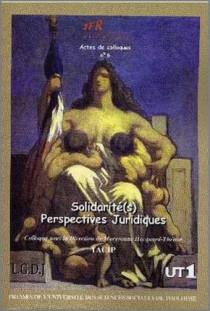Solidarité(s) - Perspectives juridiques