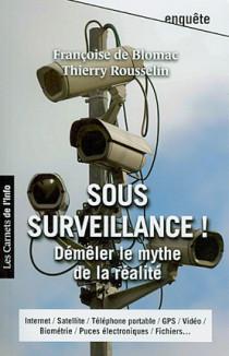 Sous surveillance !