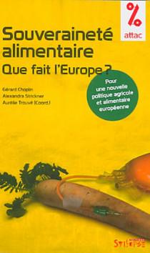 Souveraineté alimentaire : que fait l'Europe ?