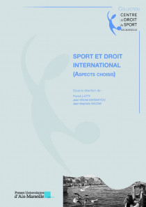 Sport et droit international (aspects choisis)