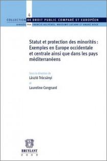 Statut et protection des minorités : exemples en Europe occidentale et centrale ainsi que dans les pays méditerranéens