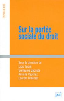 Sur la portée sociale du droit